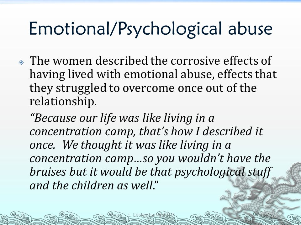 Emotional/Psychological abuse