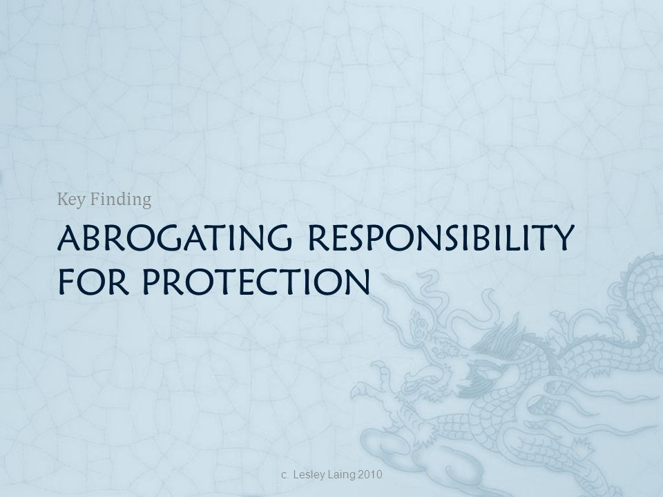 Abrogating responsibility for protection