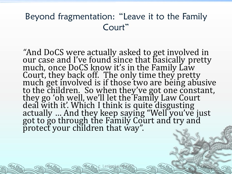 Beyond fragmentation: Leave it to the Family Court
