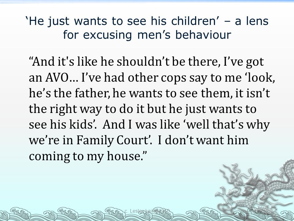 'He just wants to see his children' – a lens for excusing men's behaviour