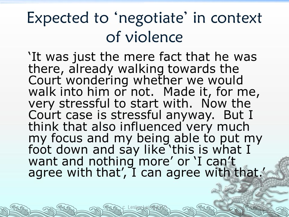 Expected to 'negotiate' in context of violence