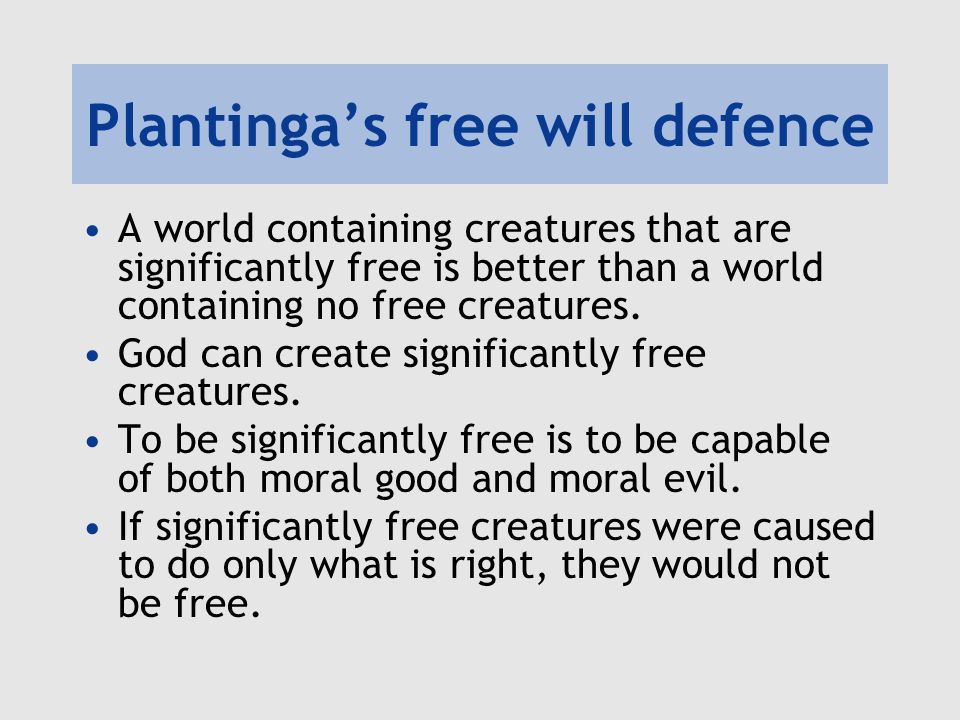 Plantinga's free will defence