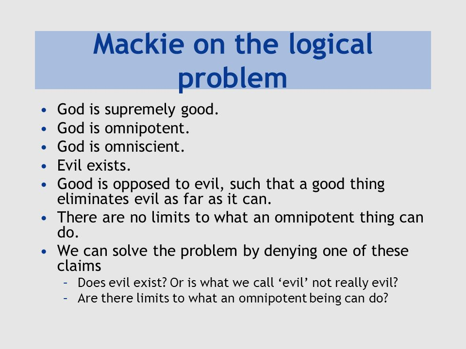 Mackie on the logical problem