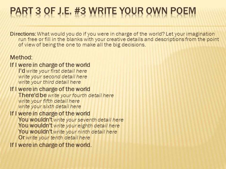 Part 3 of J.E. #3 Write your Own Poem