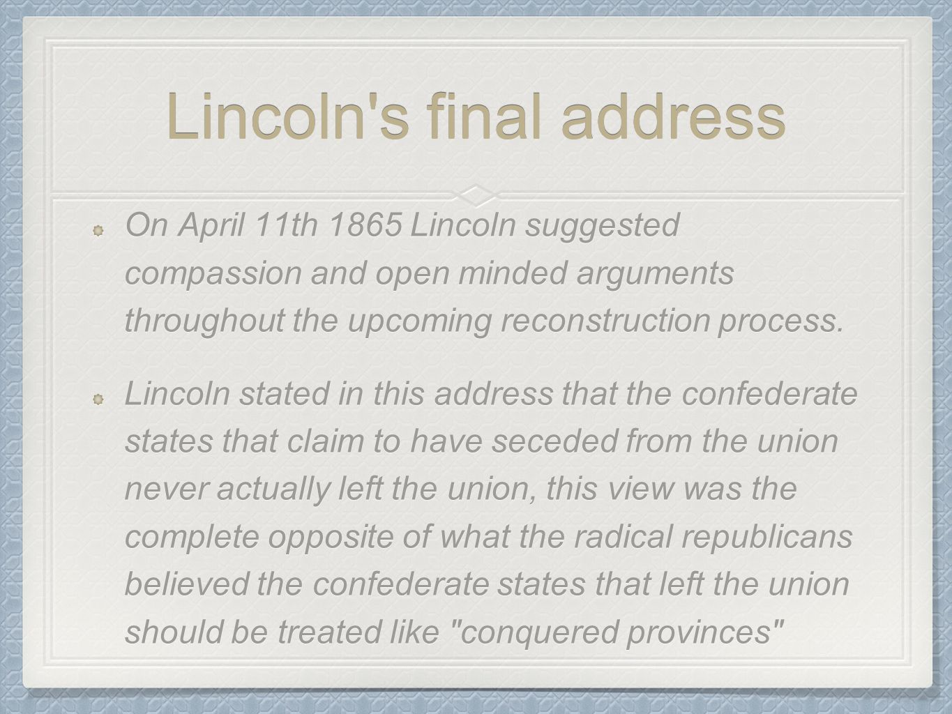 Lincoln s final address