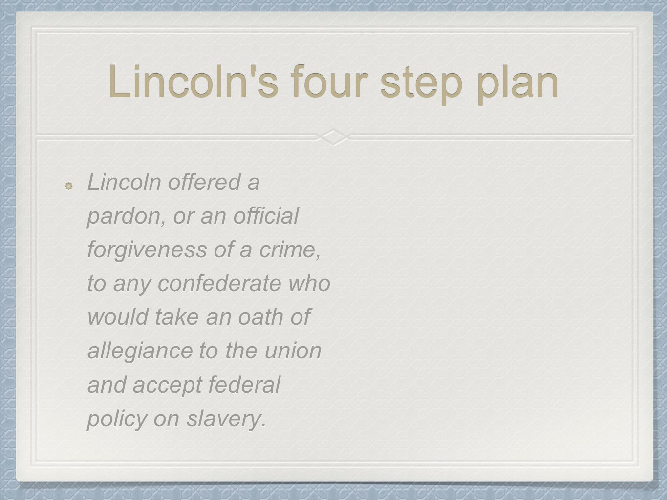 Lincoln s four step plan