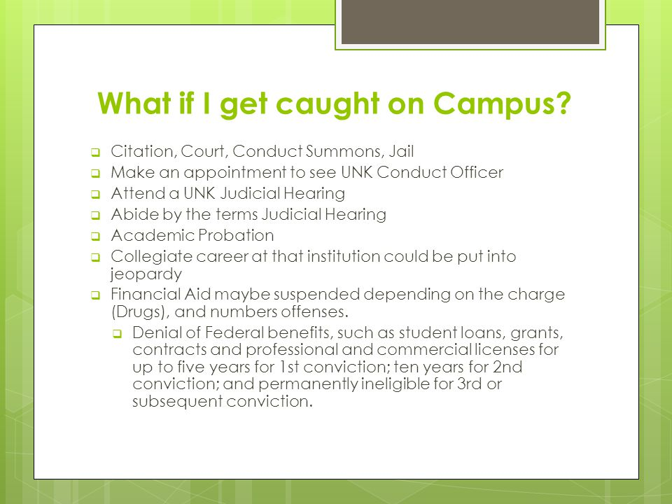 What if I get caught on Campus