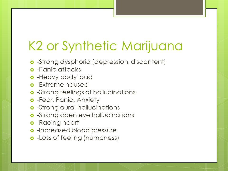 K2 or Synthetic Marijuana