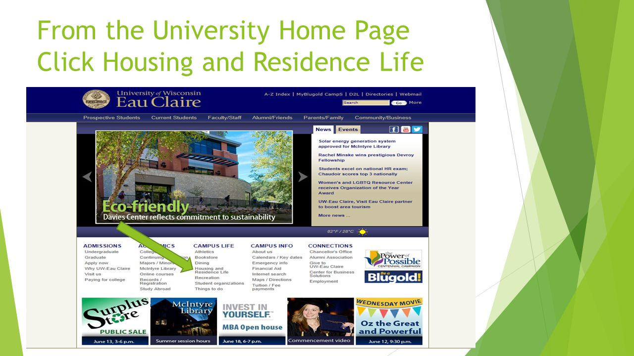 From the University Home Page Click Housing and Residence Life