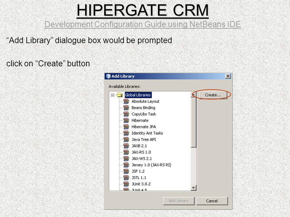 Add Library dialogue box would be prompted click on Create button