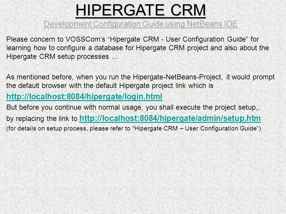 HIPERGATE CRM Development Configuration Guide using NetBeans IDE