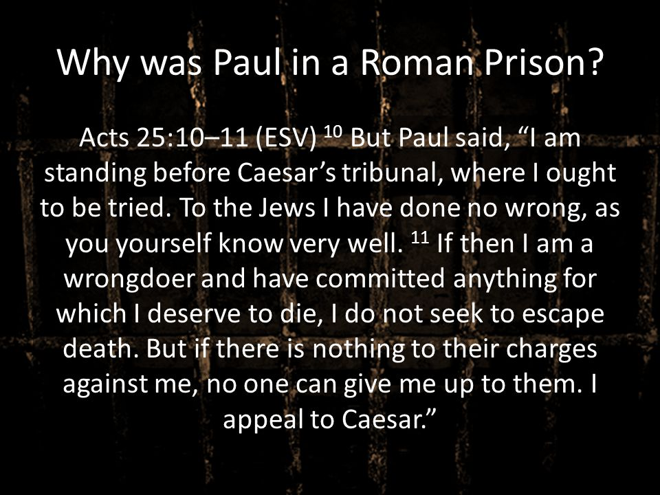 Why was Paul in a Roman Prison