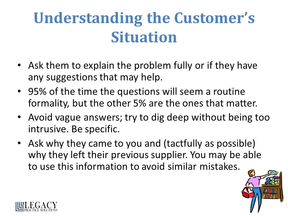 Understanding the Customer's Situation