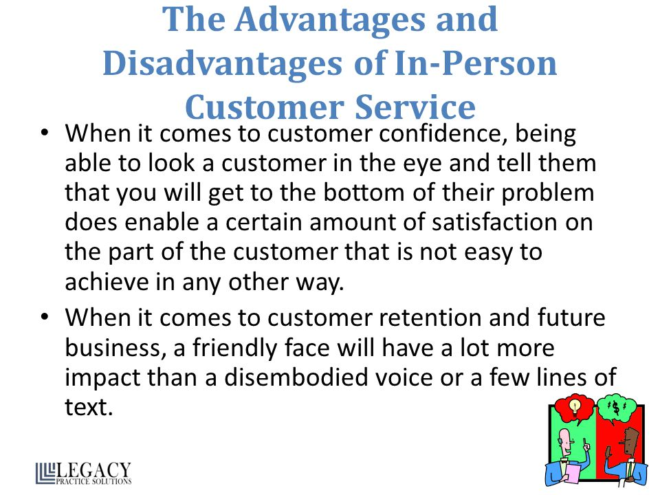 The Advantages and Disadvantages of In-Person Customer Service