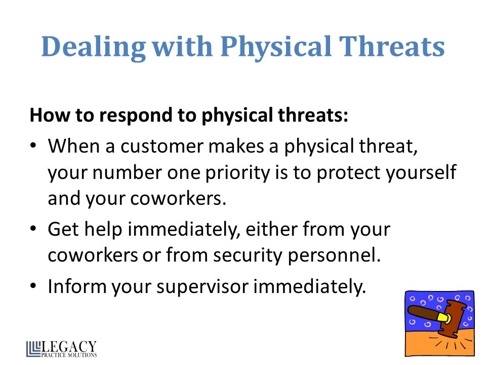 Dealing with Physical Threats