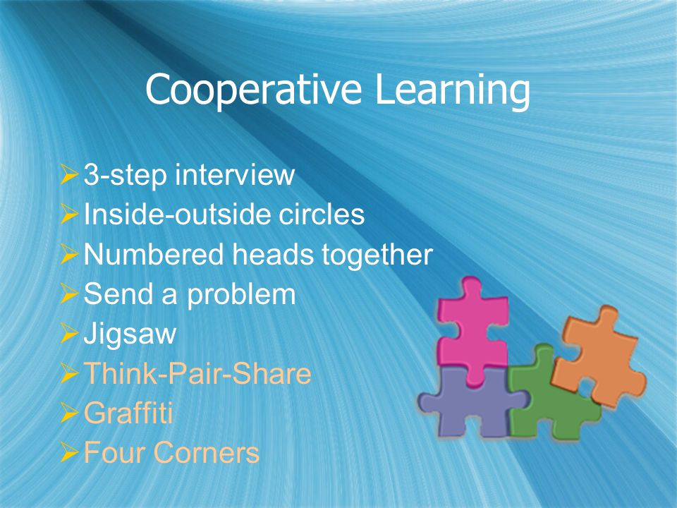 Cooperative Learning 3-step interview Inside-outside circles