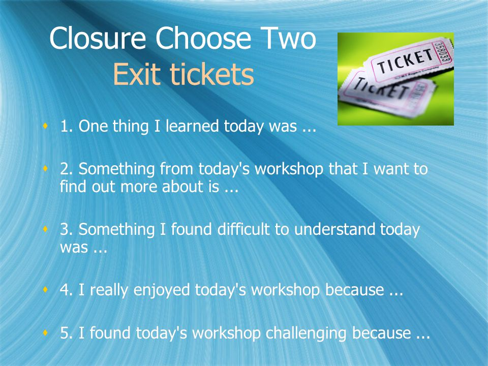 Closure Choose Two Exit tickets