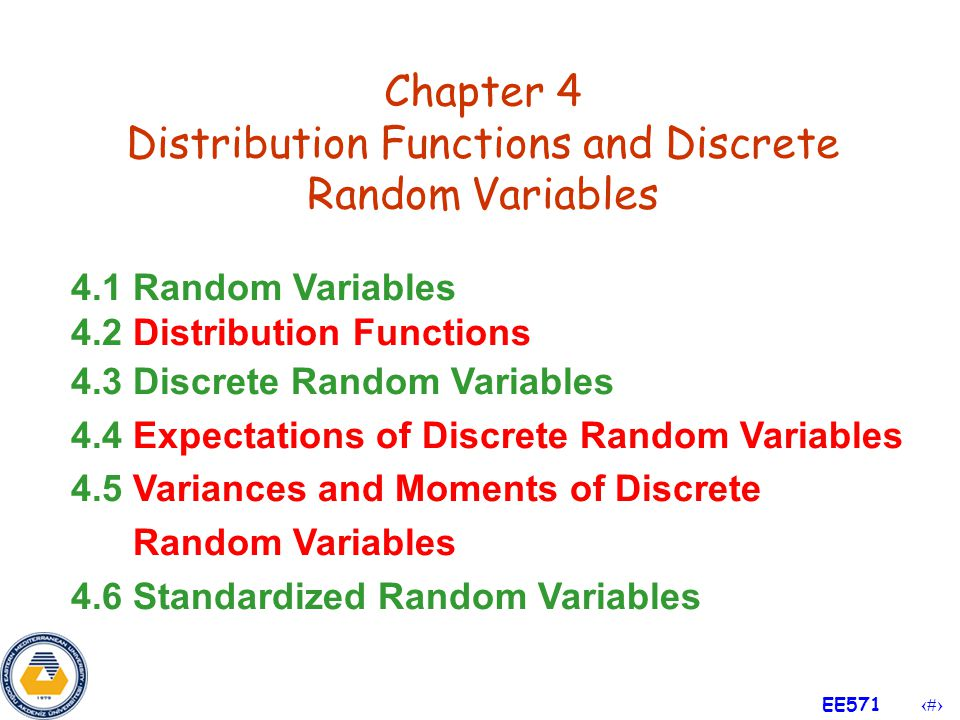 Chapter 4 Distribution Functions and Discrete Random Variables