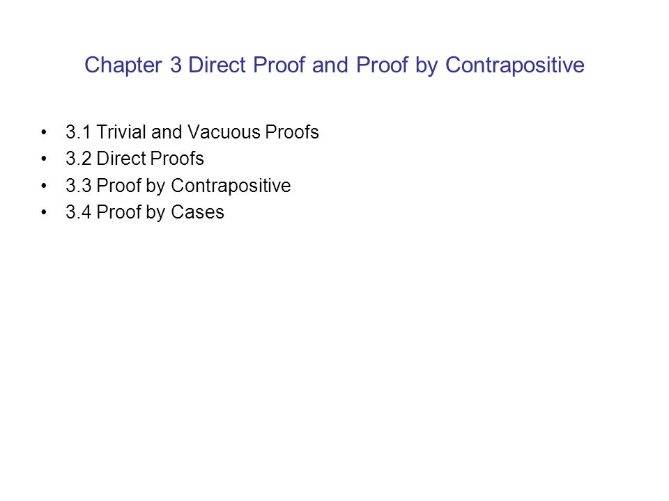Chapter 3 Direct Proof and Proof by Contrapositive