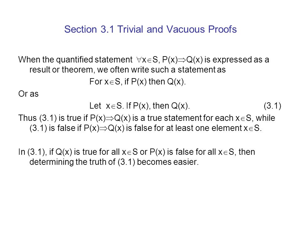 Section 3.1 Trivial and Vacuous Proofs