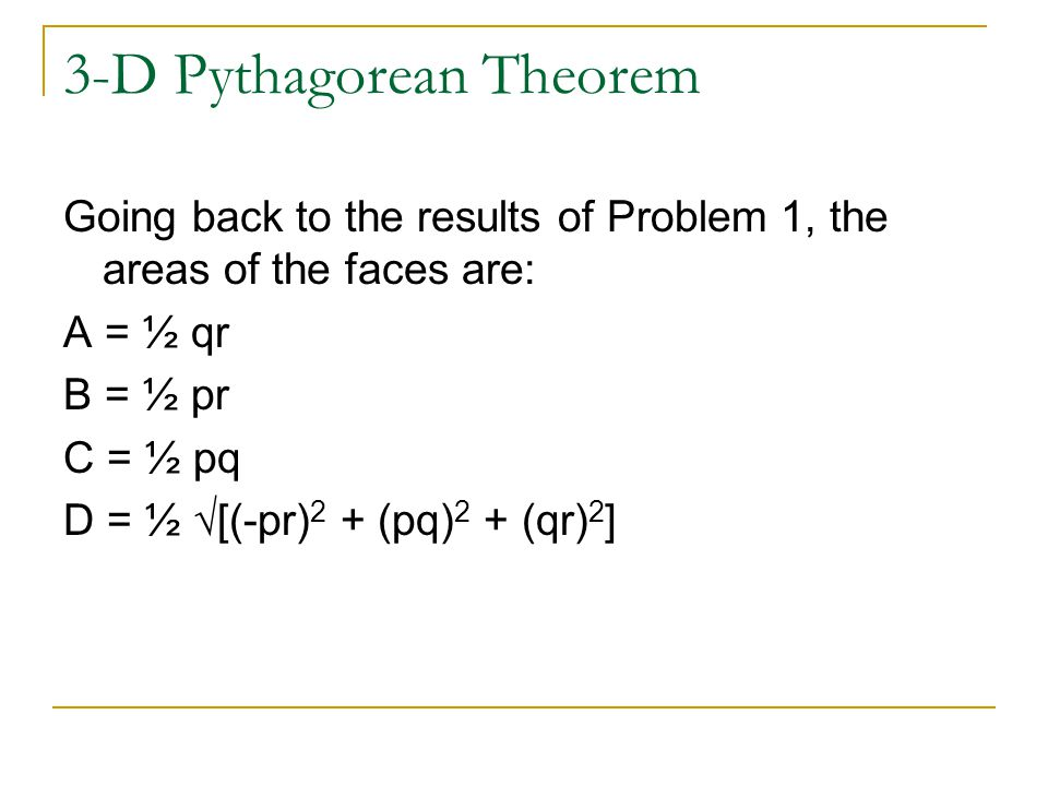 3-D Pythagorean Theorem