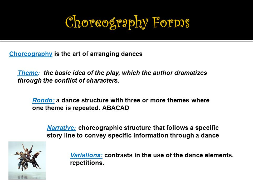 Choreography is the art of arranging dances