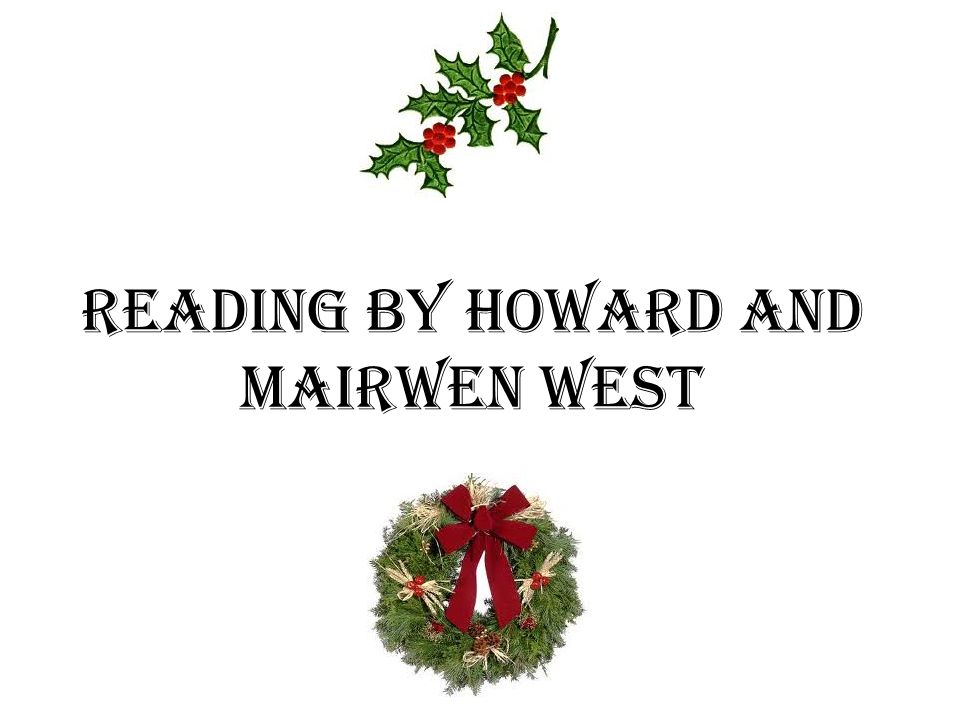 Reading by Howard and mairwen West