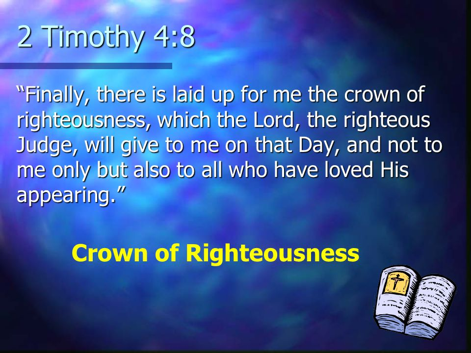 2 Timothy 4:8 Crown of Righteousness