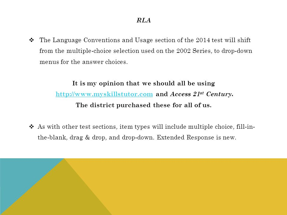 The Language Conventions and Usage section of the 2014 test will shift