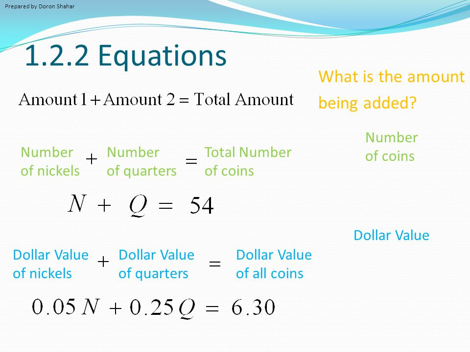 1.2.2 Equations What is the amount being added Number of coins Number