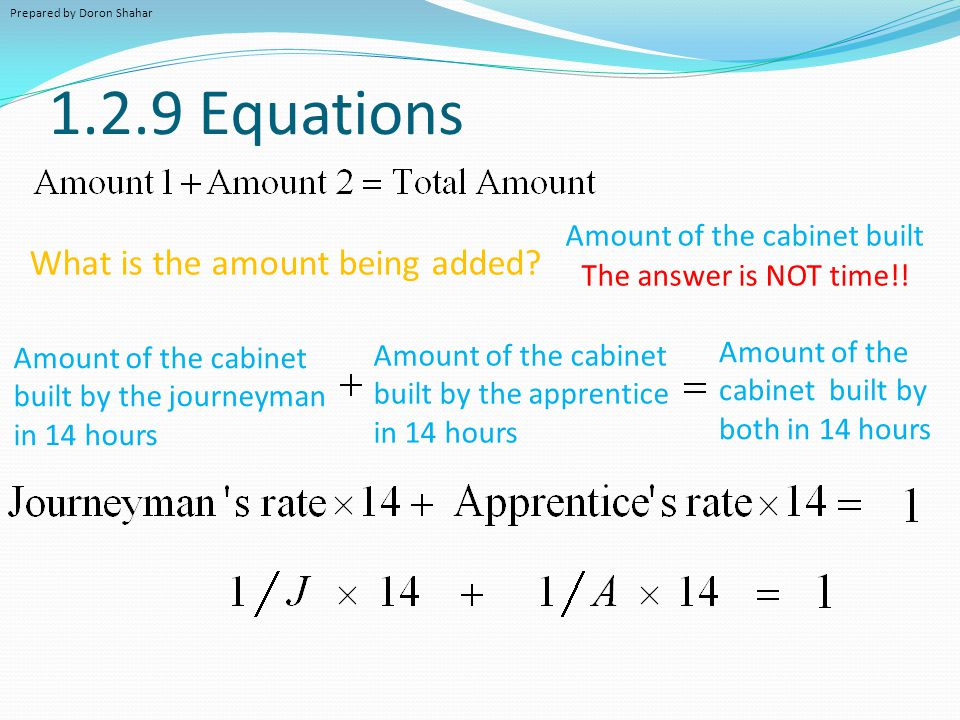 1.2.9 Equations What is the amount being added