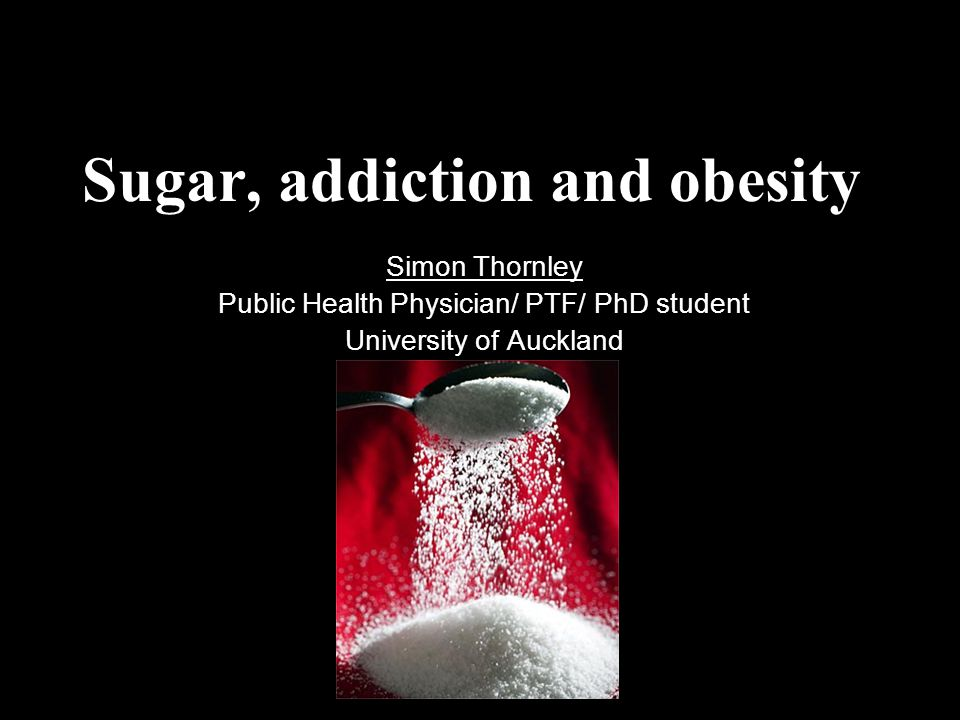 Sugar, addiction and obesity
