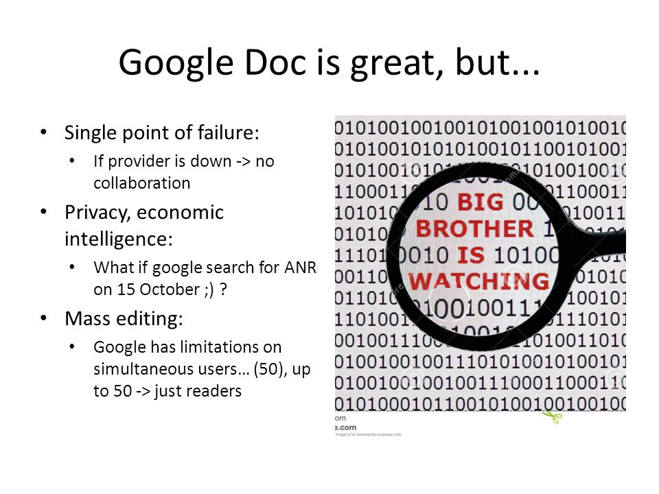 Google Doc is great, but... Single point of failure: