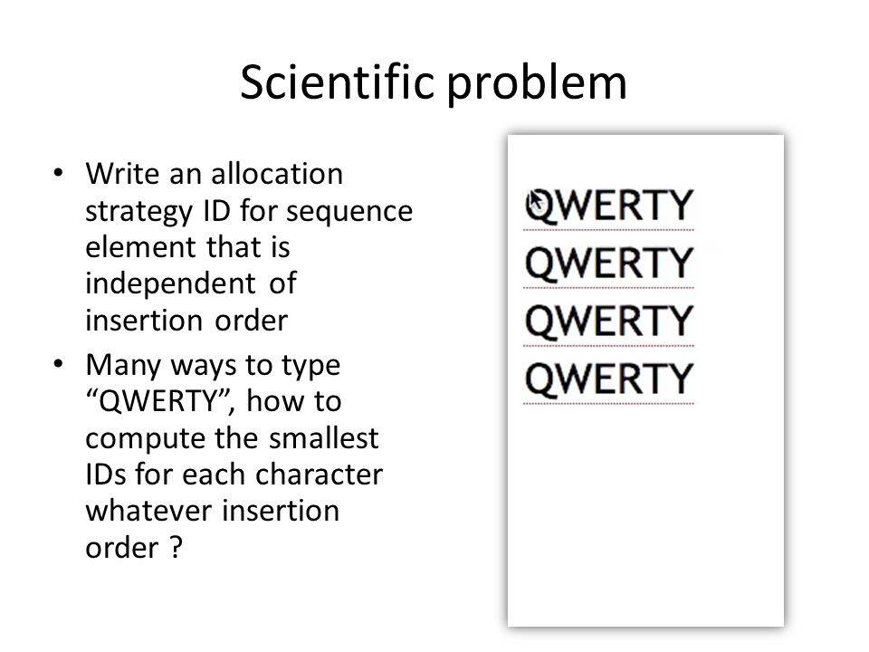 Scientific problem Write an allocation strategy ID for sequence element that is independent of insertion order.