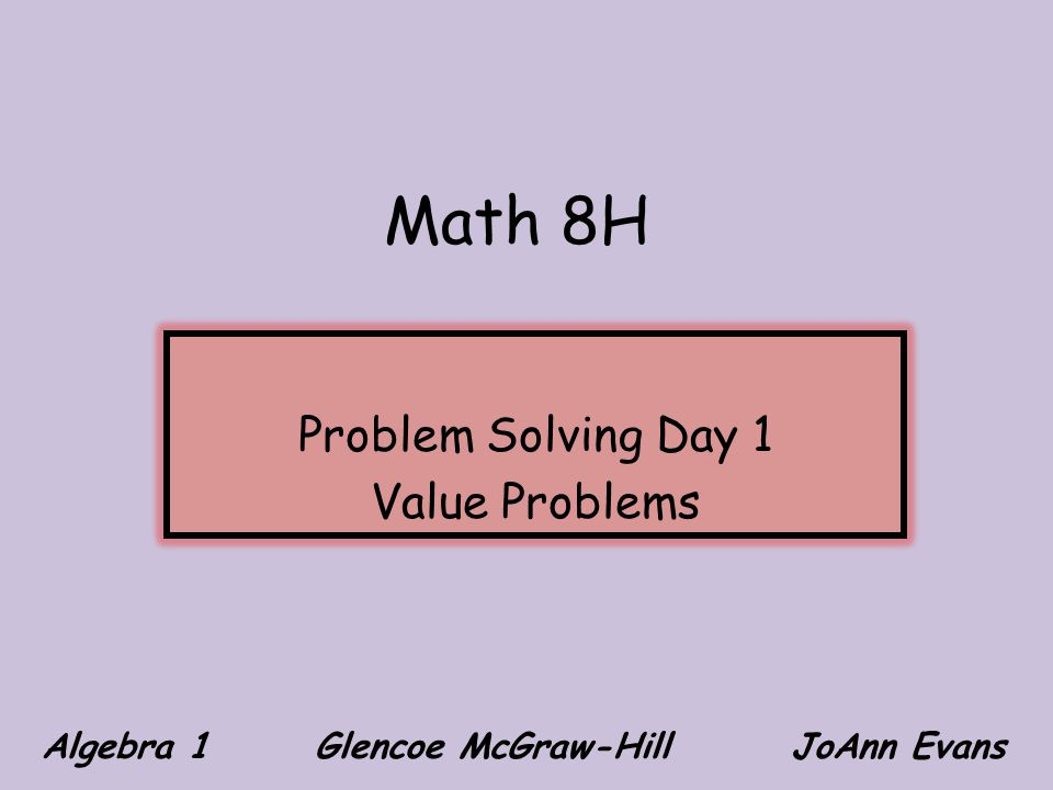 Problem Solving Day 1 Value Problems