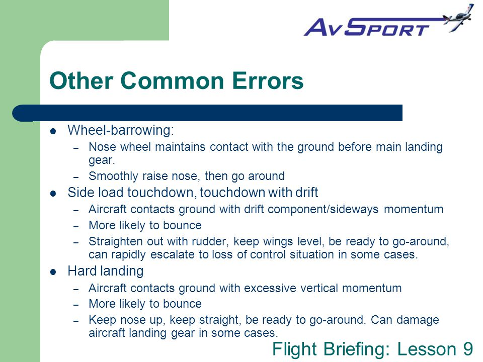 Other Common Errors Wheel-barrowing: