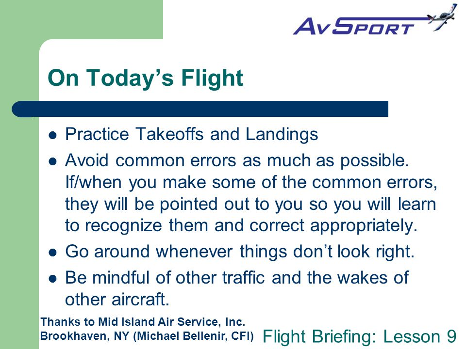 On Today's Flight Practice Takeoffs and Landings