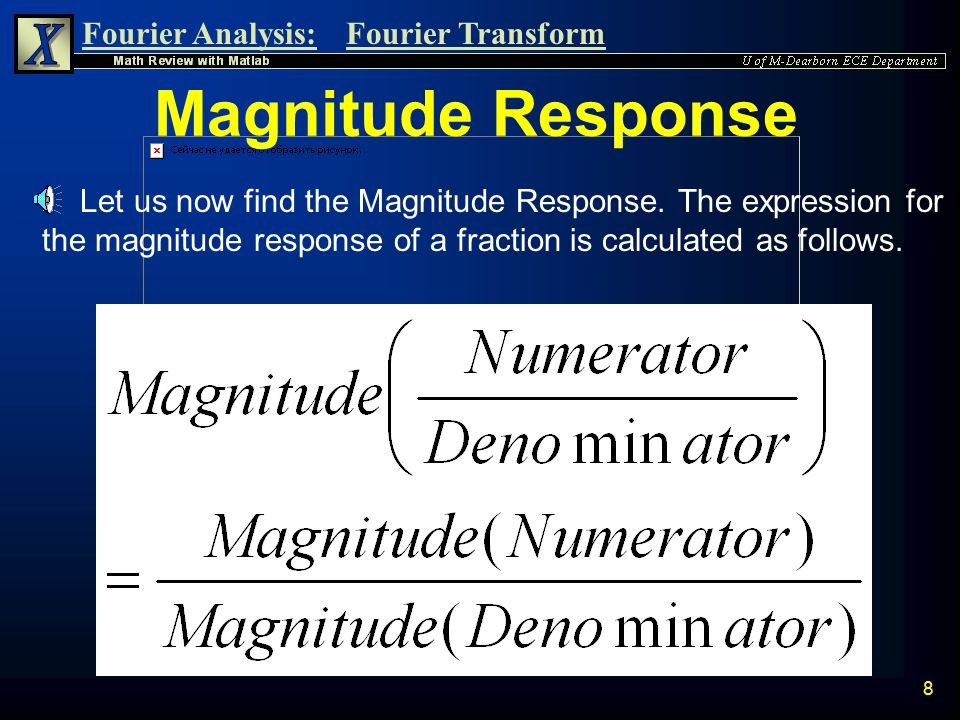 Magnitude Response Let us now find the Magnitude Response.