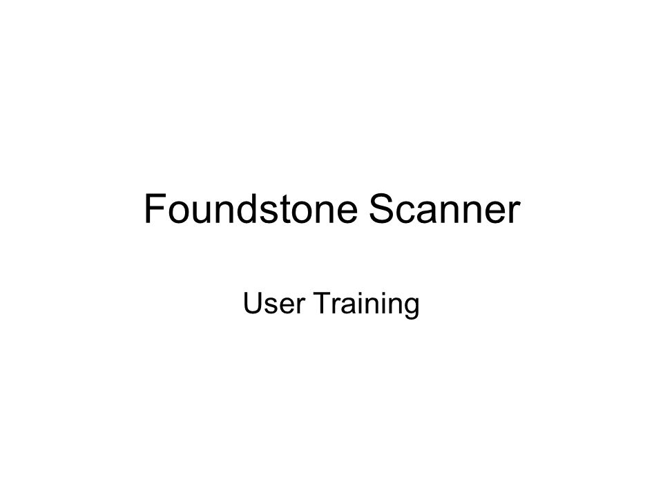 Foundstone Scanner User Training