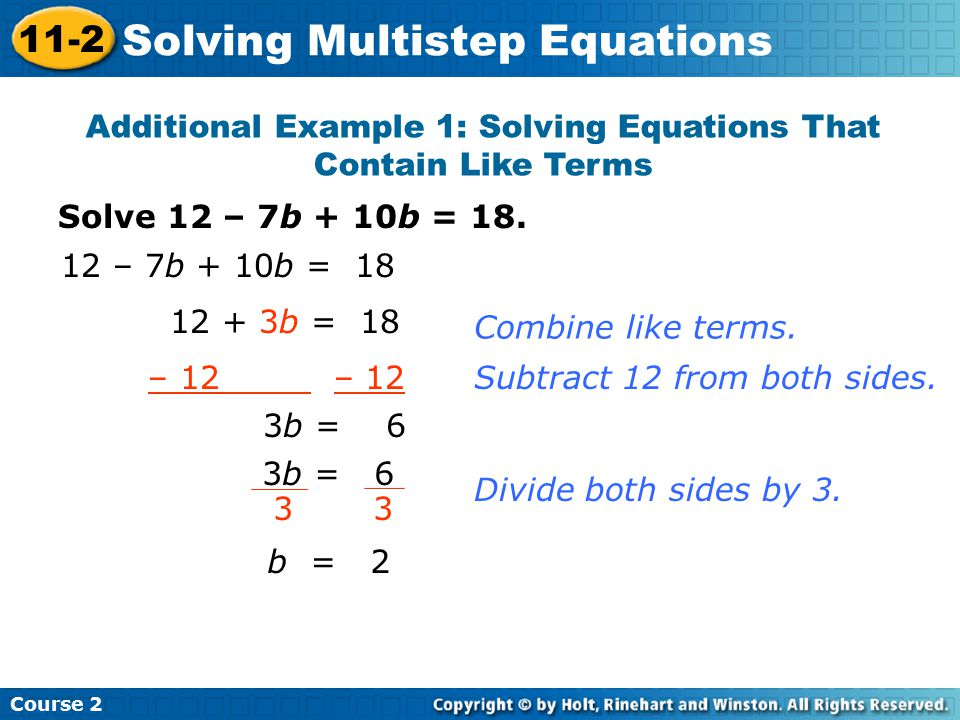 Additional Example 1: Solving Equations That Contain Like Terms