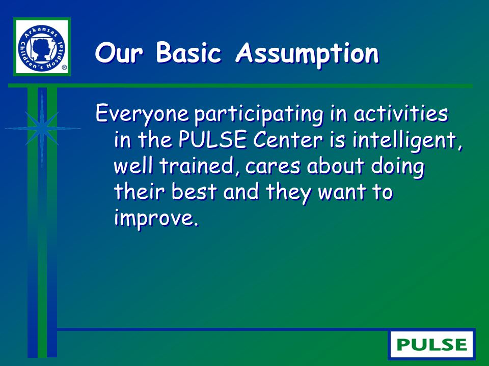 Our Basic Assumption
