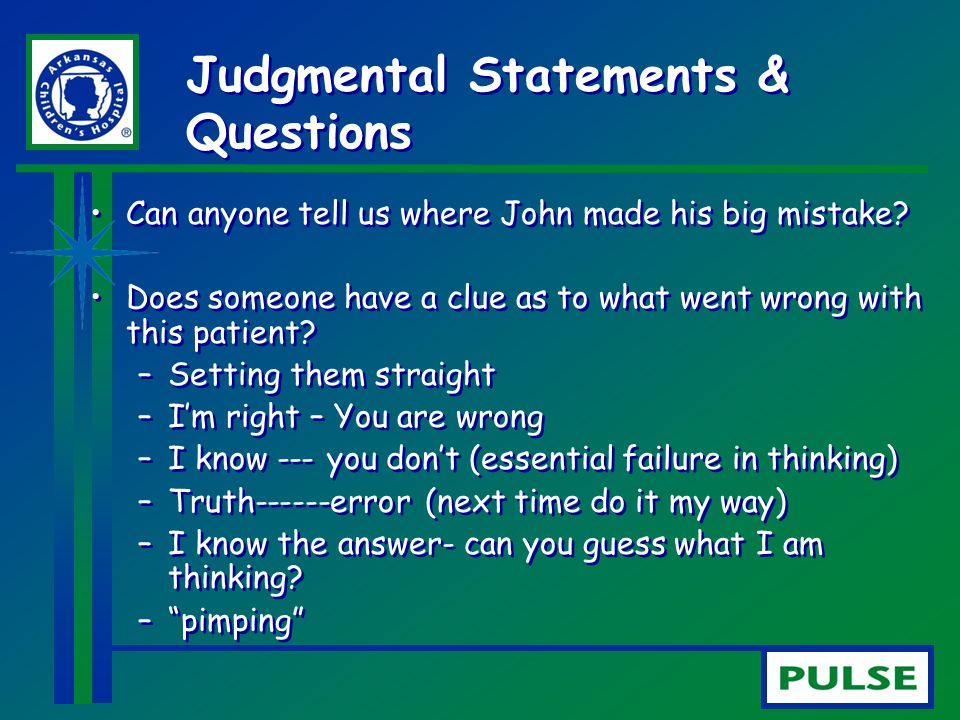 Judgmental Statements & Questions