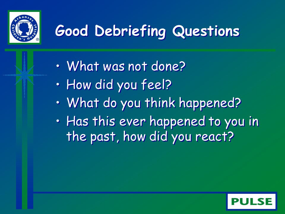 Good Debriefing Questions