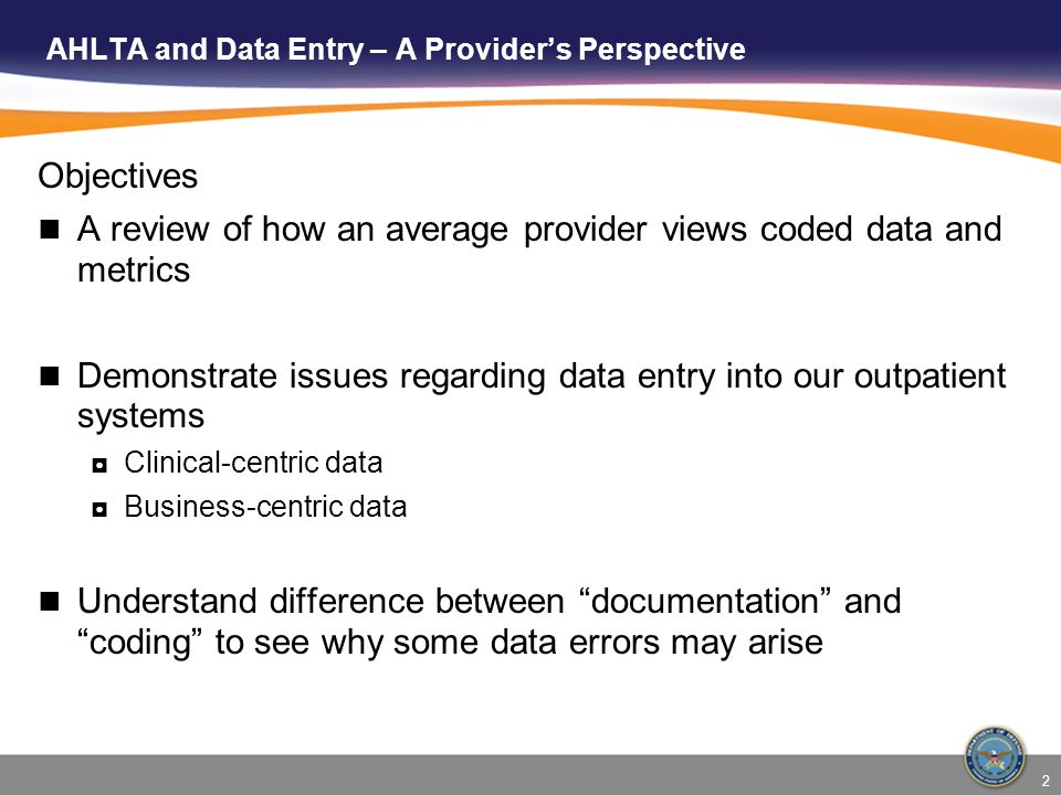 AHLTA and Data Entry – A Provider's Perspective