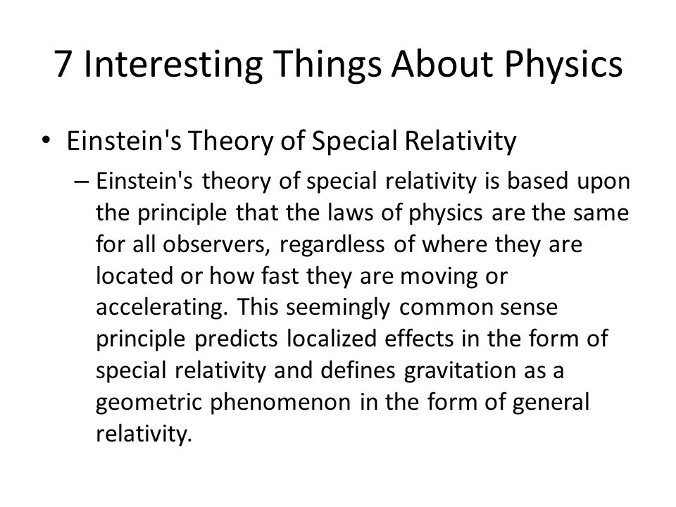7 Interesting Things About Physics