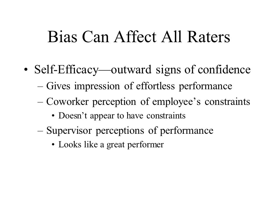 Bias Can Affect All Raters