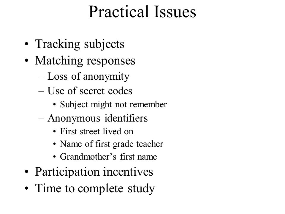 Practical Issues Tracking subjects Matching responses