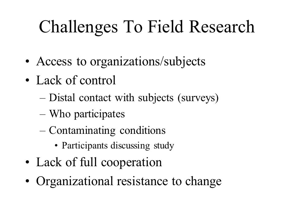 Challenges To Field Research