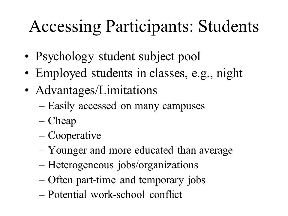 Accessing Participants: Students