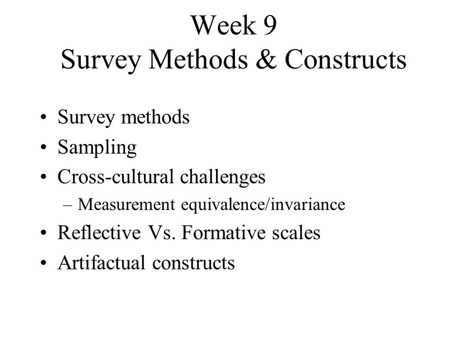 Week 9 Survey Methods & Constructs
